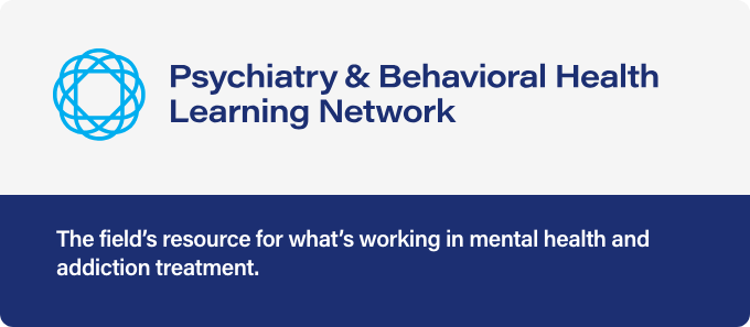 Psychiatry & Behavioral Health Learning Network
